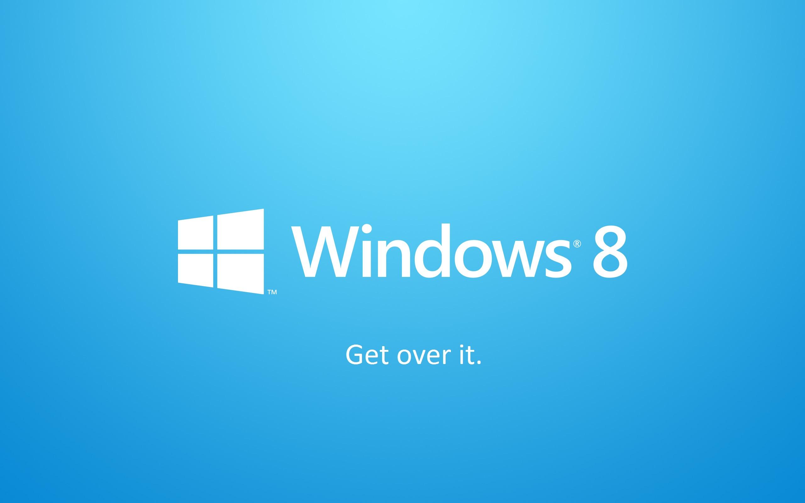 Windows 8: Get Over It. Right-click and Save As to use as your wallpaper.